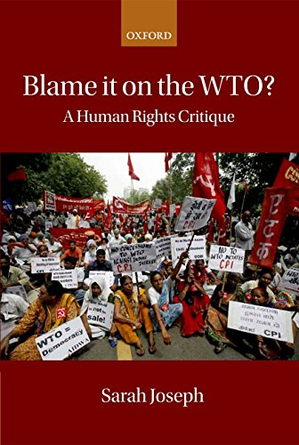 Blame it on the WTO?: A Human: Sarah Joseph