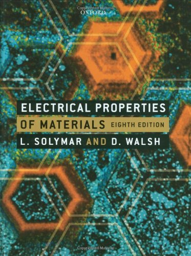 Electrical Properties of Materials: Laszlo Solymar and
