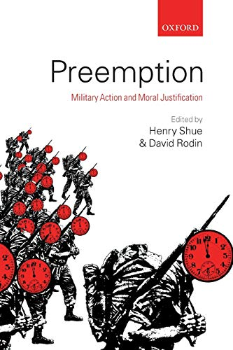 9780199565993: Preemption: Military Action and Moral Justification