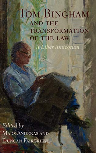 9780199566181: Tom Bingham and the Transformation of the Law: A Liber Amicorum