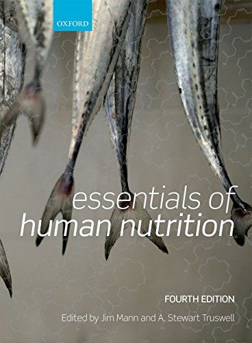 Essentials of Human Nutrition: Mann, Jim, Truswell,
