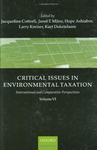 9780199566488: Critical Issues in Environmental Taxation: Volume VI: International and Comparative Perspectives (Critical Issues Environmental Taxation)