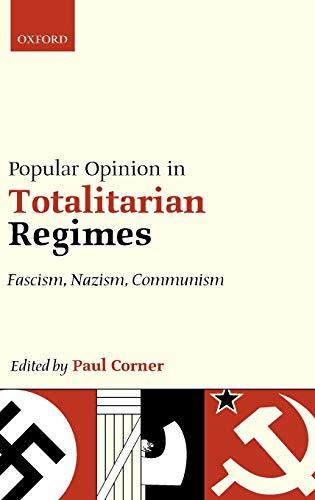 9780199566525: Popular Opinion in Totalitarian Regimes: Fascism, Nazism, Communism