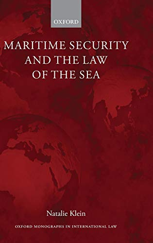 9780199566532: Maritime Security and the Law of the Sea (Oxford Monographs in International Law)