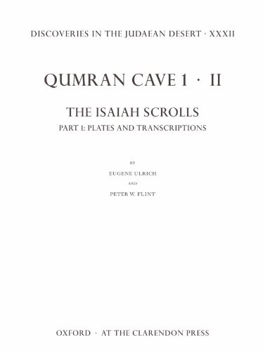 Discoveries in the Judaean Desert XXXII. Qumran Cave 1.II: The Isaiah Scrolls: Part 1: Plates and ...