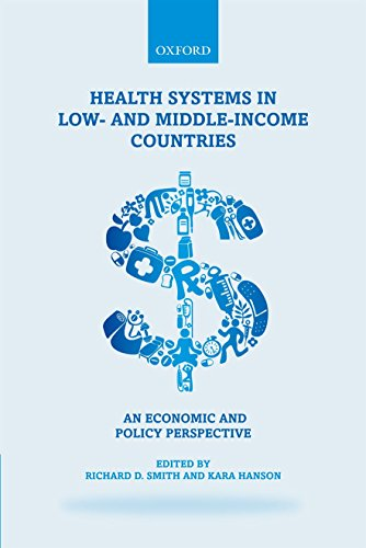 9780199566761: Health Systems in Low- and Middle-Income Countries: An economic and policy perspective