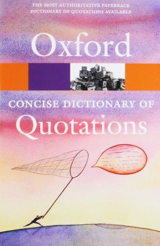 9780199567072: Concise Oxford Dictionary of Quotations (Oxford Quick Reference)