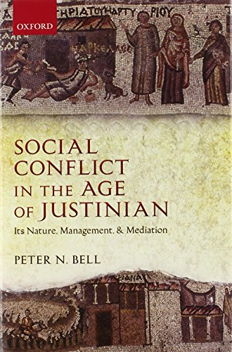 9780199567331: Social Conflict in the Age of Justinian: Its Nature, Management, and Mediation