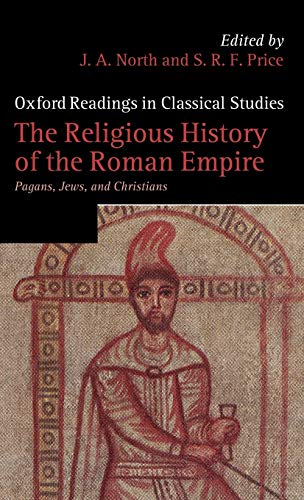 9780199567348: The Religious History of the Roman Empire: Pagans, Jews, and Christians (Oxford Readings in Classical Studies)
