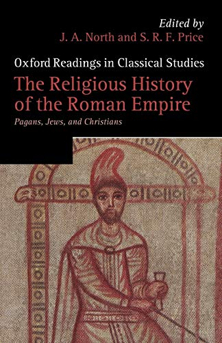 9780199567355: The Religious History of the Roman Empire: Pagans, Jews, and Christians (Oxford Readings in Classical Studies)