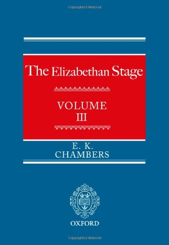 9780199567508: The Elizabethan Stage: Volume 3