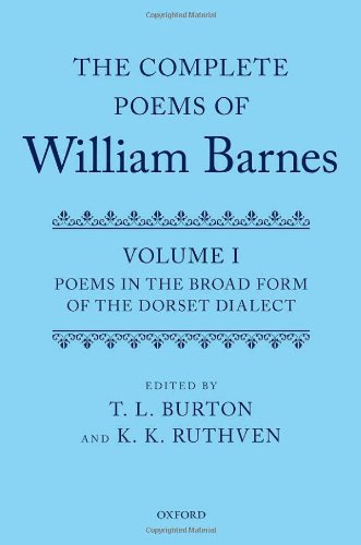 9780199567522: 1: Complete Poems of William Barnes: Volume I: Poems in the Broad Form of the Dorset Dialect