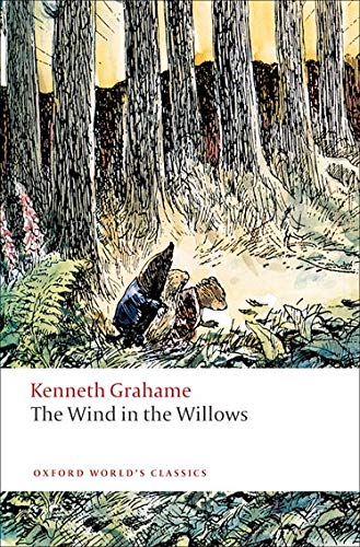 9780199567560: The Wind in the Willows (Oxford World's Classics)