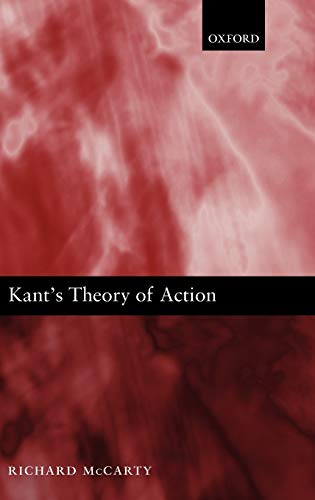 9780199567720: Kant's Theory of Action