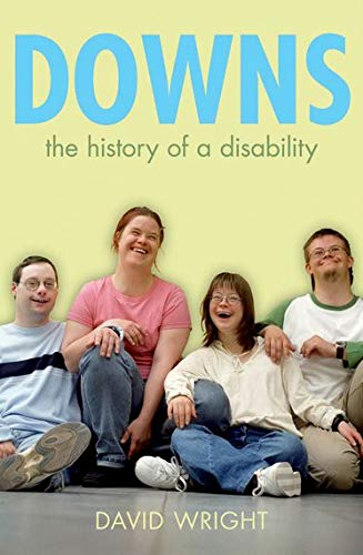 9780199567935: Down's Syndrome: The History of a Disability (Biographies of Disease)