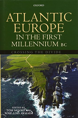 9780199567959: Atlantic Europe in the First Millenium BC: Crossing the Divide