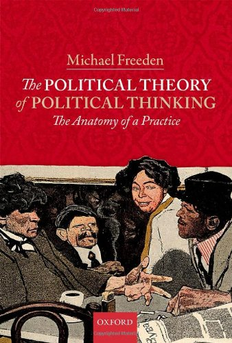 9780199568031: The Political Theory of Political Thinking: The Anatomy of a Practice