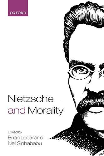 9780199568185: Nietzsche and Morality
