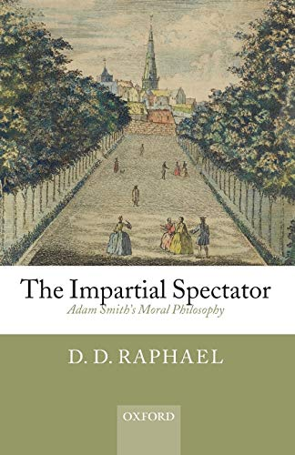 9780199568260: The Impartial Spectator: Adam Smith's Moral Philosophy
