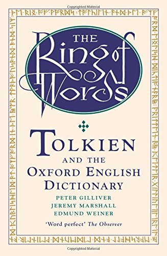 9780199568369: The Ring of Words: Tolkien and the Oxford English Dictionary