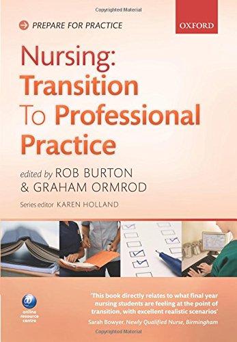 9780199568437: Nursing: Transition to Professional Practice (Prepare For Practice)