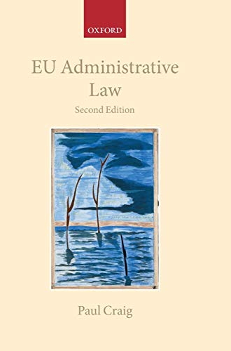 9780199568628: EU Administrative Law (Collected Courses of the Academy of European Law)