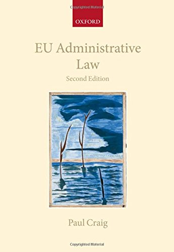 9780199568635: EU Administrative Law (Collected Courses of the Academy of European Law)
