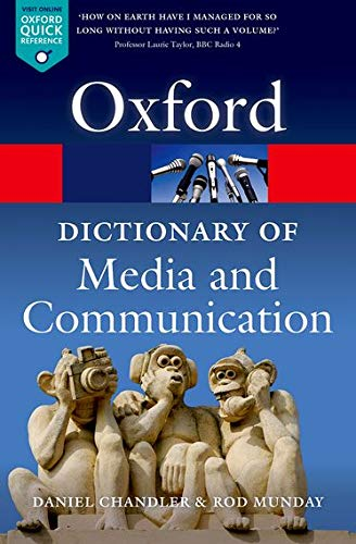 9780199568758: A Dictionary of Media and Communication (Oxford Quick Reference)