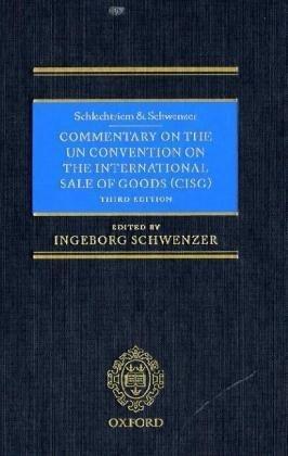 9780199568970: Schlechtriem & Schwenzer: Commentary on the UN Convention on the International Sale of Goods (CISG)