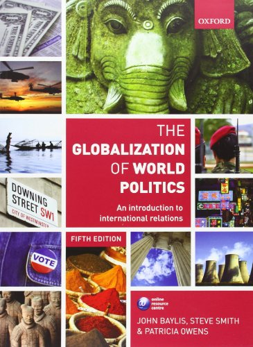 9780199569090: The Globalization of World Politics: An Introduction to International Relations