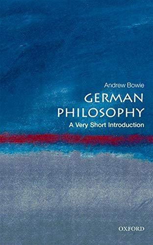 9780199569250: German Philosophy: A Very Short Introduction (Very Short Introductions)