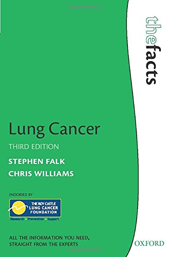 Lung Cancer (The Facts): Falk, Stephen; Williams, Chris