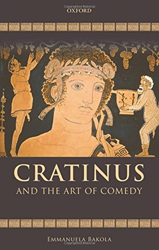 9780199569359: Cratinus and the Art of Comedy