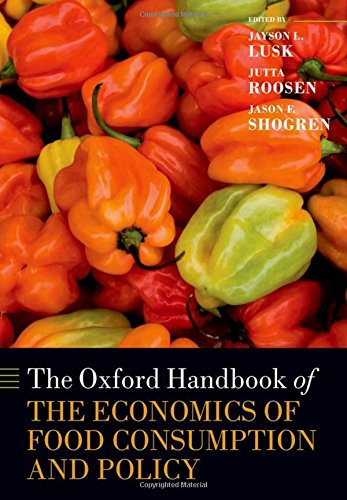9780199569441: The Oxford Handbook of the Economics of Food Consumption and Policy (Oxford Handbooks in Economics)