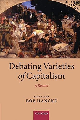 9780199569663: Debating Varieties of Capitalism: A Reader