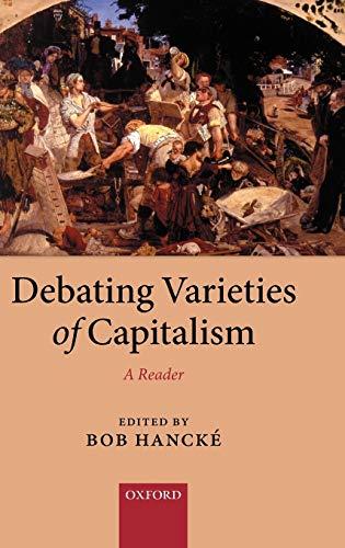 9780199569670: Debating Varieties of Capitalism: A Reader