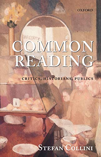 9780199569793: Common Reading: Critics, Historians, Publics