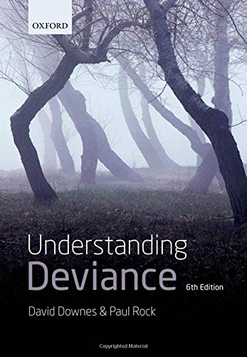 9780199569830: Understanding Deviance: A Guide to the Sociology of Crime and Rule-Breaking