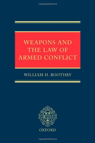 9780199569946: Weapons and the Law of Armed Conflict