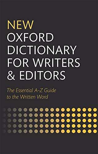 9780199570010: New Oxford Dictionary for Writers and Editors