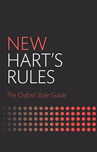 9780199570027: New Hart's Rules: The Oxford Style Guide (Oxford Style Guides)