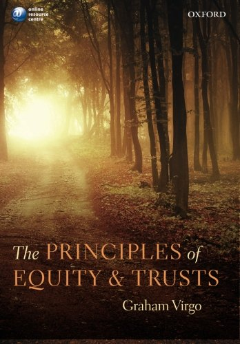 The Principles of Equity and Trusts: Virgo, Graham