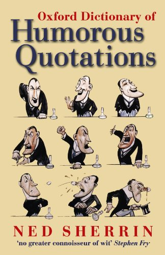9780199570065: Oxford Dictionary Of Humorous Quotations