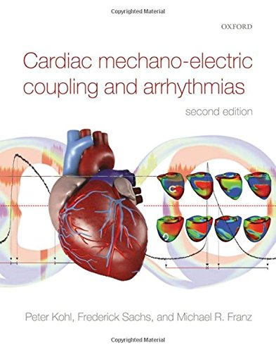 9780199570164: Cardiac Mechano-Electric Coupling and Arrhythmias