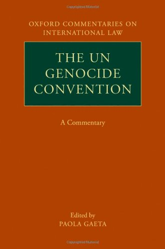 9780199570218: The UN Genocide Convention: A Commentary (Oxford Commentaries on International Law)