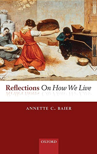 9780199570362: Reflections On How We Live