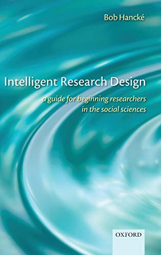 9780199570782: Intelligent Research Design: A Guide for Beginning Researchers in the Social Sciences