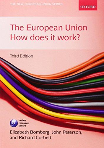 9780199570805: The European Union: How Does it Work? (New European Union)