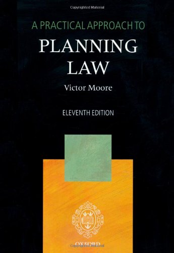 9780199570898: A Practical Approach to Planning Law