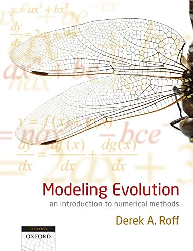9780199571147: Modeling Evolution: An Introduction to Numerical Methods